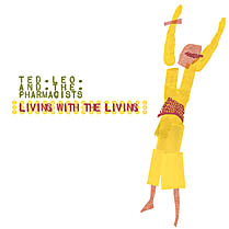 Living With The Living | Ted Leo and the Pharmacists