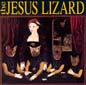 Liar (remaster/reissue) | The Jesus Lizard